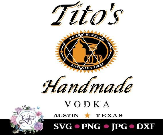 Titos Vodka Instant Download Great For Waterslides Png Svg Dxf Silhouette Cricuit Digital Dow Digital Download Vodka Svg