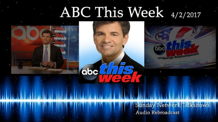 ABC This Week w/ George Stephanopoulos 4/2 Full Show