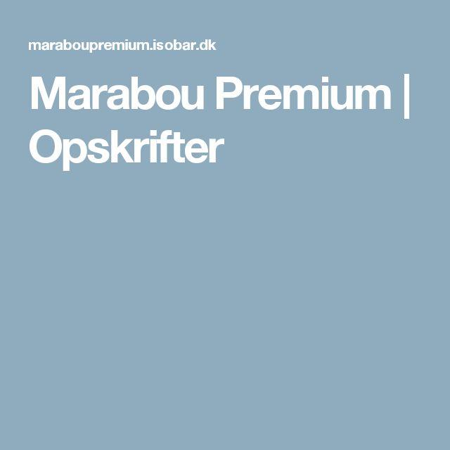 Marabou Premium | Opskrifter