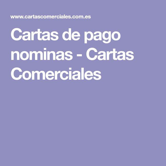 Cartas de pago nominas - Cartas Comerciales