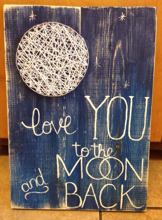 String Art Moon Love You to the Moon and Back by NailedItDesign on Etsy, $36.00