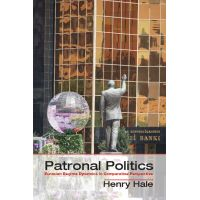 Henry Hale's 2014 book examines patronal politics in the post-Soviet sphere, including a discussion of presidential elections and the effect of parliamentarism