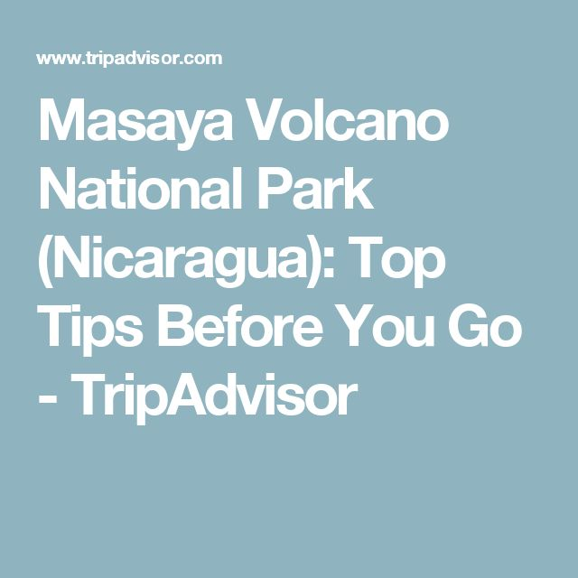 Masaya Volcano National Park (Nicaragua): Top Tips Before You Go - TripAdvisor
