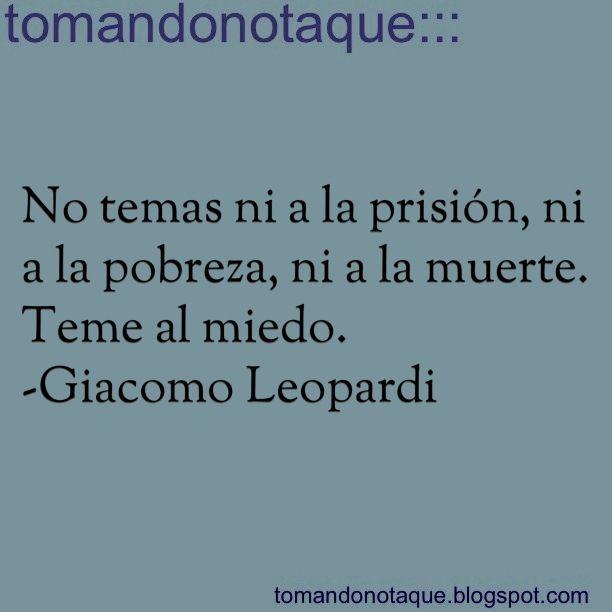 #frases #citas #quotes de -Giacomo Leopardi