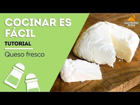Hacer queso fresco en casa: es fácil, rico y divertido | Gastronosfera