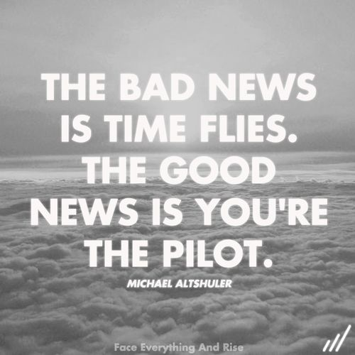 You are the pilot.