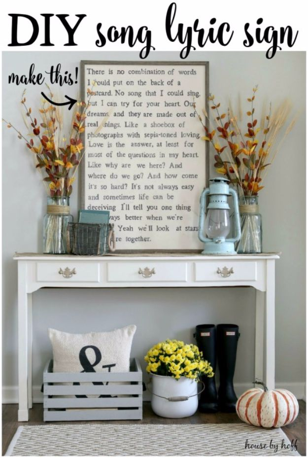 DIY Ideas for Your Entry - Entryway Song Lyric Sign DIY - Cool and Creative Home Decor or Entryway and Hall. Modern, Rustic and Classic Decor on a Budget. Impress House Guests and Fall in Love With These DIY Furniture and Wall Art Ideas http://diyjoy.com/diy-home-decor-entry
