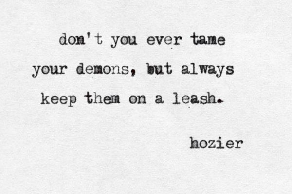 Quotes About Your Demons: Lyrics, Quotes, Song Lyrics