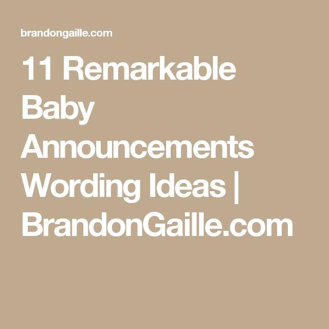 11 Remarkable Baby Announcements Wording Ideas   BrandonGaille.com