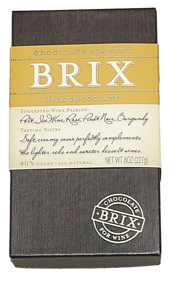 Brix Bar – Milk 8 oz  SUGGESTED WINE PARINGS: Port, Sherry, Dessert Wines, Rosé, Ice Wine  Serving: Holding the Brix bar in place, insert the tip of a sharp utility knife to fracture Brix into bite sized morsels.