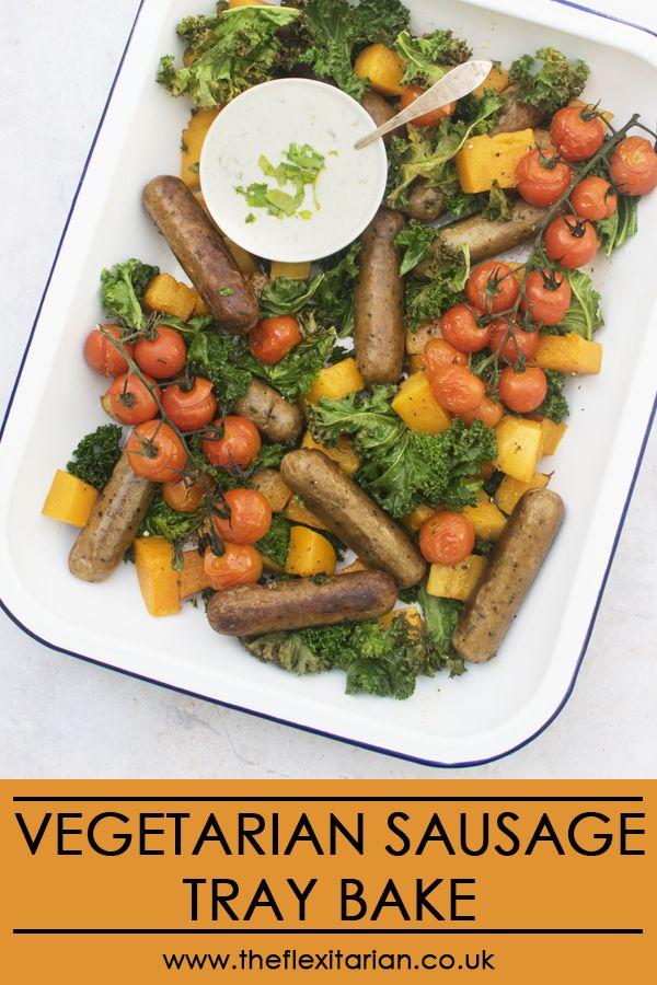 Vegetarian Sausage Tray Bake Https Theflexitarian Co Uk Recipe Autumn Recipes Vegetarian Vegetarian Sausages Vegetarian