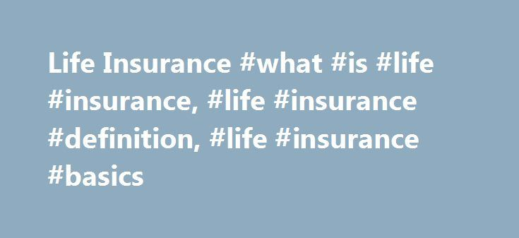 Life Insurance #what #is #life #insurance, #life #insurance #definition, #life #insurance #basics http://denver.remmont.com/life-insurance-what-is-life-insurance-life-insurance-definition-life-insurance-basics/  # Life insurance Reviews. com a site that helps shoppers find the best available products – recognized TIAA-CREF Life Insurance Company (TIAA Life) as the best overall company in 2016. 1 Why TIAA Life? Our favorite provider is TIAA Life, which consistently had the cheapest quotes and…