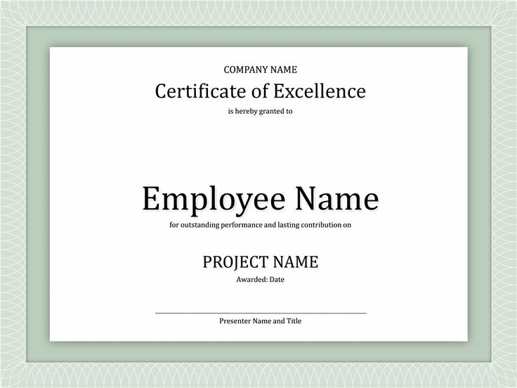 Use this template for PowerPoint to create your own certificate of excellence for an employee. There is a patterned border and space for a project name.