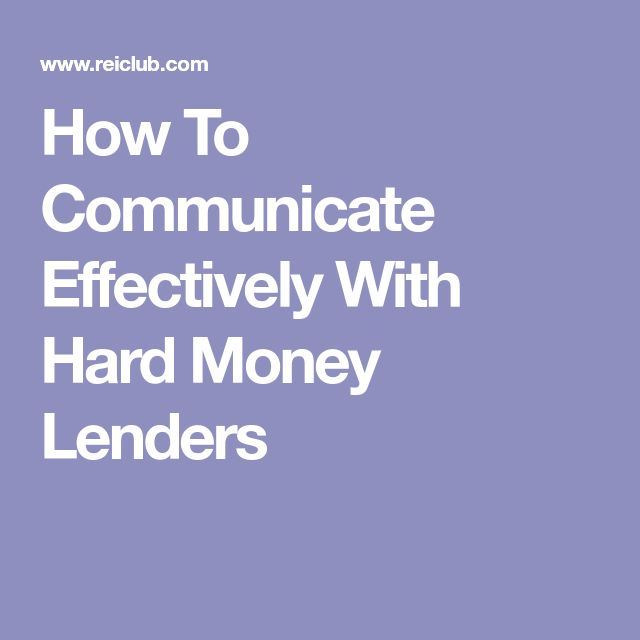 How To Communicate Effectively With Hard Money Lenders
