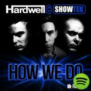 How We Do, an album by Hardwell on Spotify