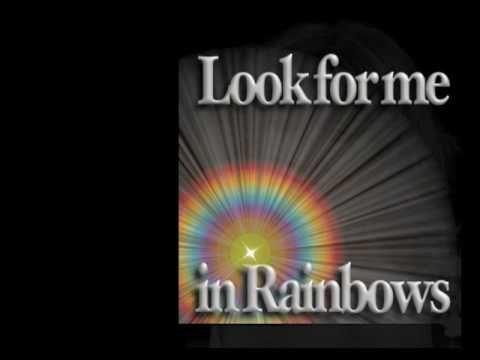 Vicki Brown - Look for me in rainbows  T
