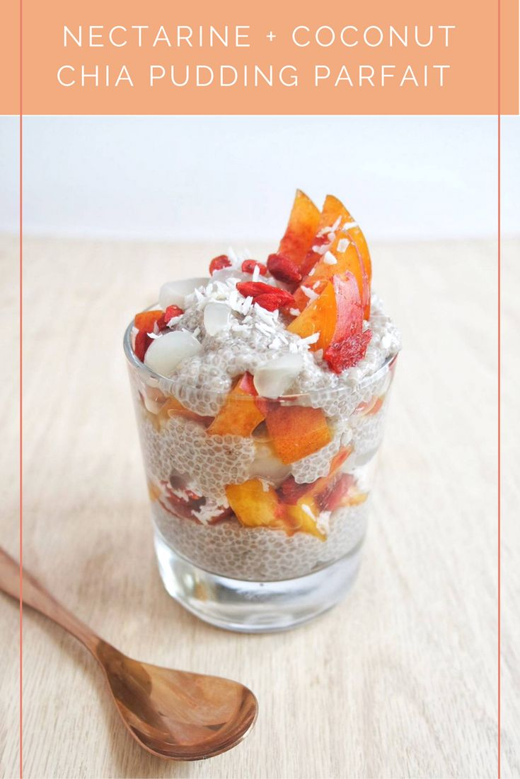nectarine coconut chia pudding goji chia pudding vegan breakfast chia ...