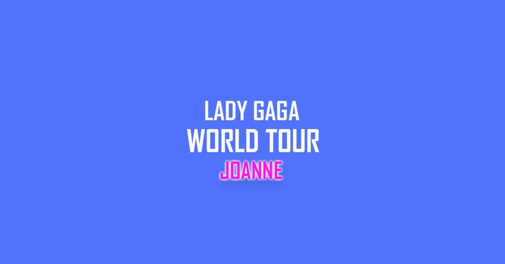 Lady Gaga Tickets @ The Frank Erwin Center in Austin, Texas (TX) Dec. 5th On Sale at TicketProcess.com