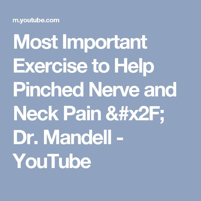 Most Important Exercise to Help Pinched Nerve and Neck Pain /  Dr. Mandell - YouTube