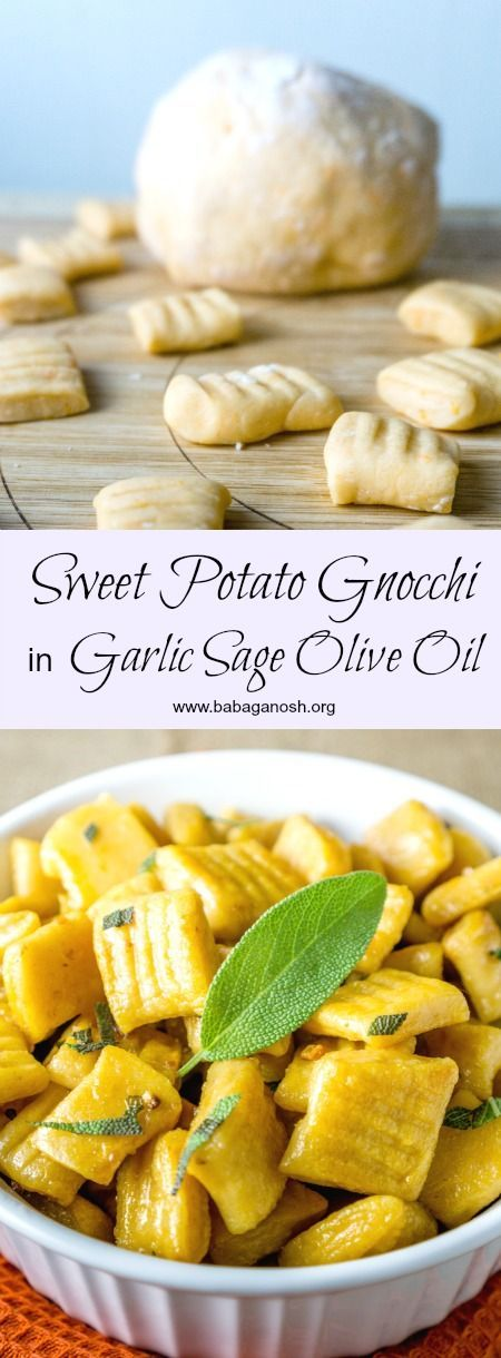 Sweet Potato Gnocchi homemade from scratch tossed in a fragrant Garlic Sage Olive Oil. You will never want to eat store bought gnocchi again! from http://www.babaganosh.org