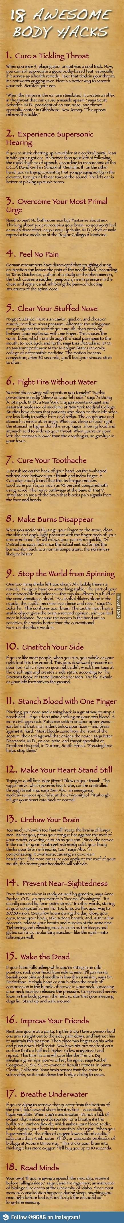 18 Awesome Body Hacks, Except #17, don't do that.. you could blackout and die (it happens a lot).