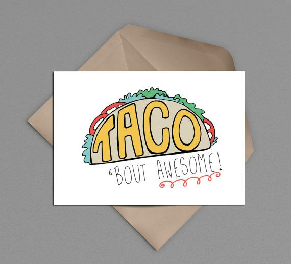 Taco Thank You Card Printable Taco 'Bout by INVITEDbyAudriana  Taco 'bout thank you!