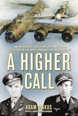 A Higher Call - book review
