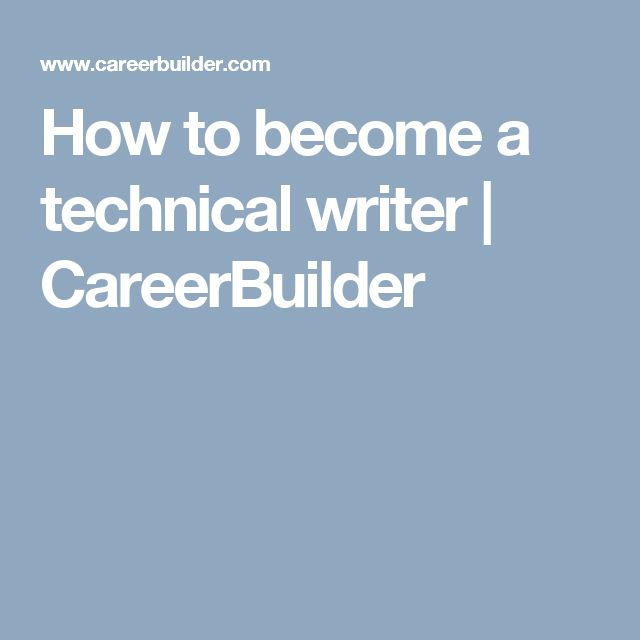 How to become a technical writer | CareerBuilder