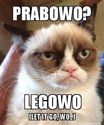 Meme Maker - PRABOWO? LEGOWO (LET IT GO, WO..)
