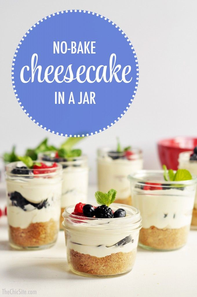 No Bake Cheesecake in a jar...great for parties!