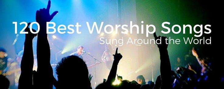 120 Best Worship Songs