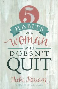 Join our next Proverbs 31 Online Bible Study starting April 18: 5 Habits of a Woman Who Doesn't Quit by #P31OBS Leader Nicki Koziarz. Click here to sign up: http://proverbs31.org/online-bible-studies/