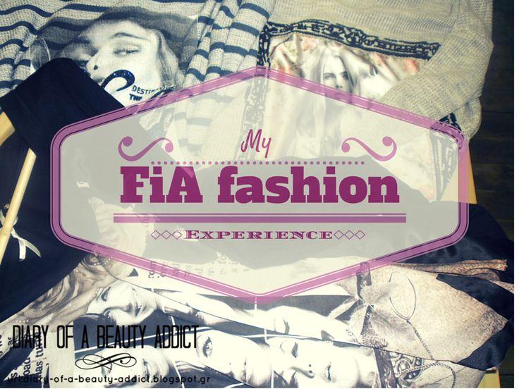My FiA fashion Experience
