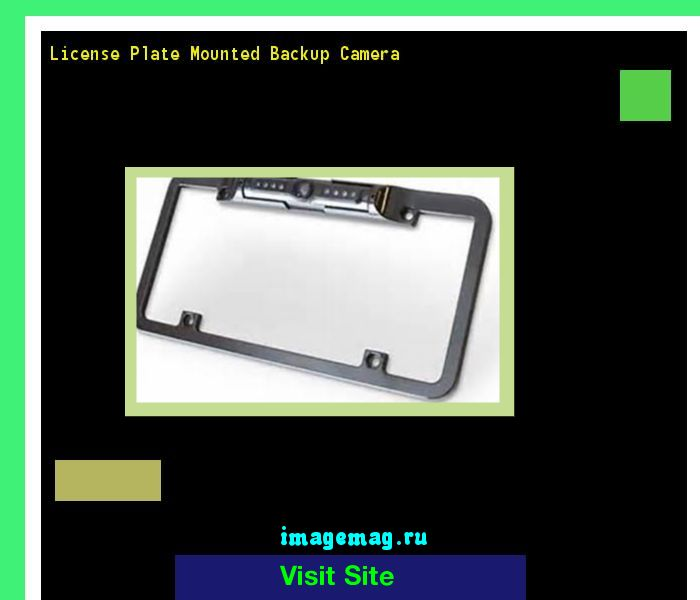 License plate mounted backup camera 143649 - The Best Image Search