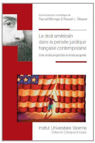 Le droit américain dans la pensée juridique française contemporaine - 321.44MBO