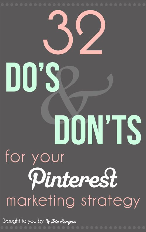 32 Do's & Don'ts For Your #B2B #Pinterest Strategy