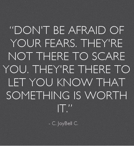 Famous Quotes About Fear 275 Best I Live My Life Images On Pinterest  Proverbs Quotes The .