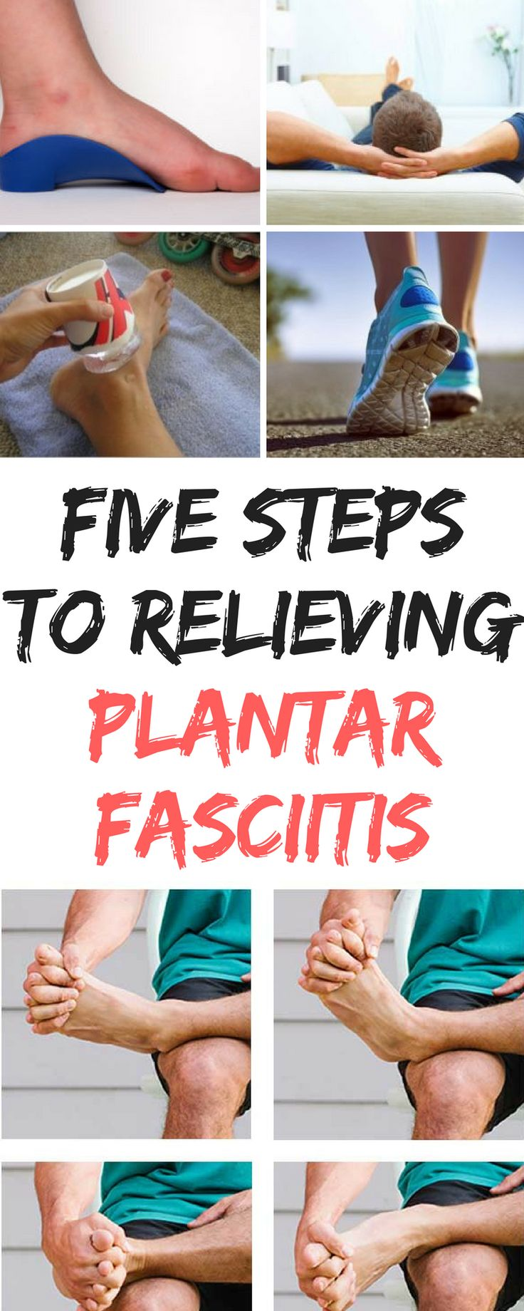 FIVE STEPS to Relieving PLANTAR FASCIITIS #plantarfasciitis