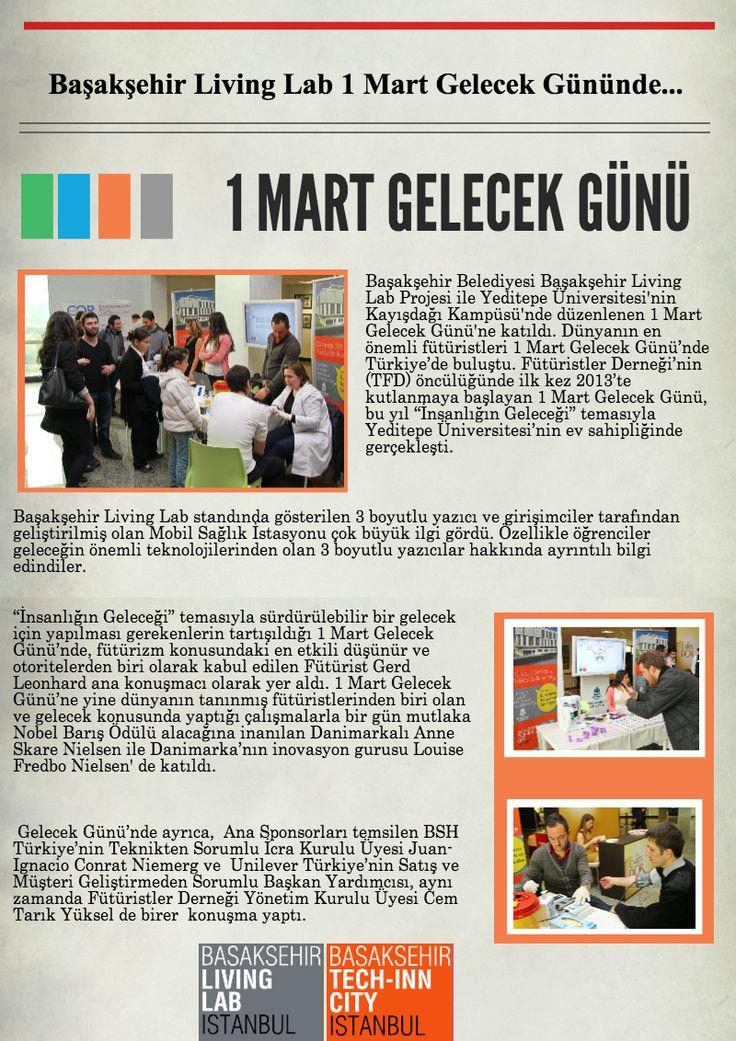 """Başakşehir Belediyesi Başakşehir Living Lab Projesi ile Yeditepe Üniversitesi'nin Kayışdağı Kampüsü'nde düzenlenen 1 Mart Gelecek Günü'ne katıldı. Dünyanın en önemli fütüristleri 1 Mart Gelecek Günü'nde Türkiye'de buluştu.   Fütüristler Derneği'nin (TFD) öncülüğünde ilk kez 2013'te kutlanmaya başlayan 1 Mart Gelecek Günü, bu yıl """"İnsanlığın Geleceği"""" temasıyla Yeditepe Üniversitesi'nin ev sahipliğinde gerçekleşti. #etkinlik"""