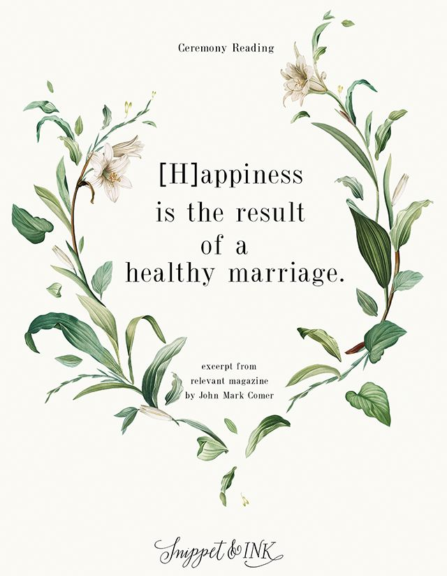 Modern Non-Denominational Ceremony Reading. Ceremony reading ideas. Modern ceremony reading. Biblical ceremony reading. Happiness is the result of a healthy Marriage.
