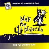 Classic Broadway Karaoke: Man of la Mancha [CD]
