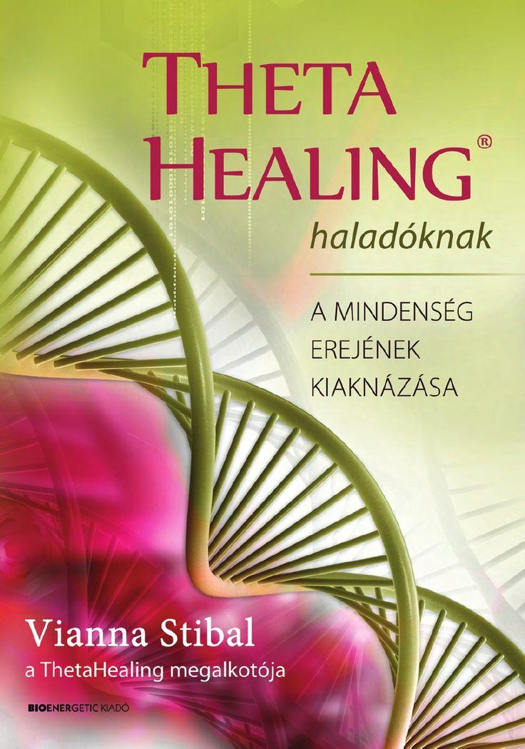 Stibal, Vianna: ThetaHealing® haladóknak. A mindenség erejének kiaknázása. Budapest, Bioenergetic Kiadó, 2015. 264 p.     A világ egyik legerőteljesebb energiagyógyászati módszere – már haladó szinten!  Most a kezedbe adja az eszközöket, hogy testi, lelki és érzelmi szinten pozitív változást érj el az életedben.  A ThetaHealing® a mély ellazulás állapotában fellépő théta-agyhullámok segítségével dolgozik.