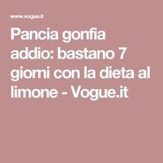 Pancia gonfia addio: bastano 7 giorni con la dieta al limone - Vogue.it