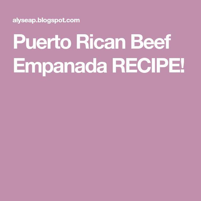 Puerto Rican Beef Empanada RECIPE!
