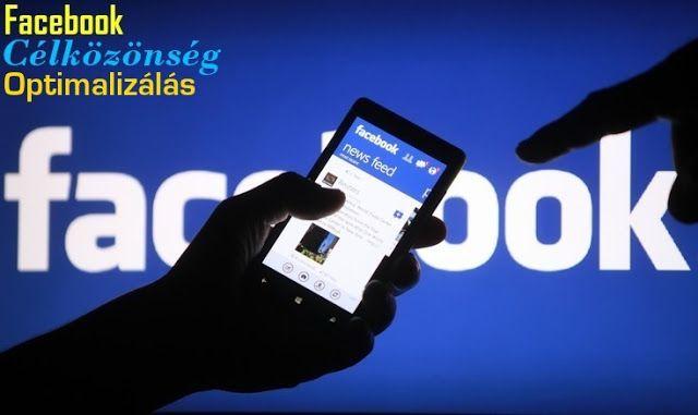 Hogyan aktiváljuk a Facebook új eszközét a #Célközönség #Optimalizálót