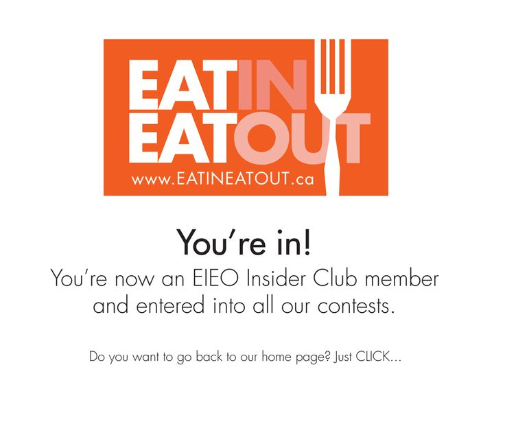 Thanks, you're in! | Eat In Eat Out Magazine