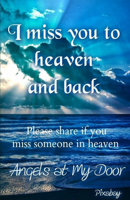 Loved Ones In Heaven Quotes: 17 Best Images About Missing Your Loved One On Pinterest