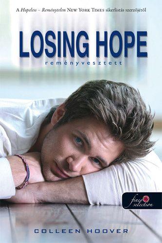 (27) Losing Hope – Reményvesztett · Colleen Hoover · Könyv · Moly