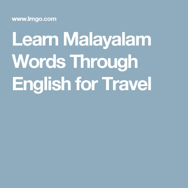 Learn Malayalam Words Through English for Travel