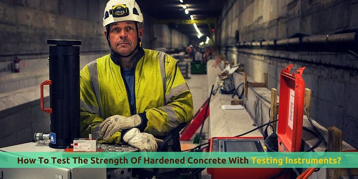 How To Check The Strength Of Hardened #Concrete With #Testing #Instruments?